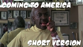 Coming to America - The MF Short Version