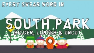 Every Swear Word in South Park: Bigger, Longer & Uncut in Under 2 Minutes