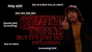 Stranger Things but it's just dustin swearing [COMPLETE 1&2]